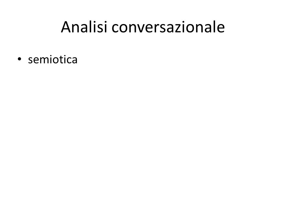 Analisi conversazionale semiotica