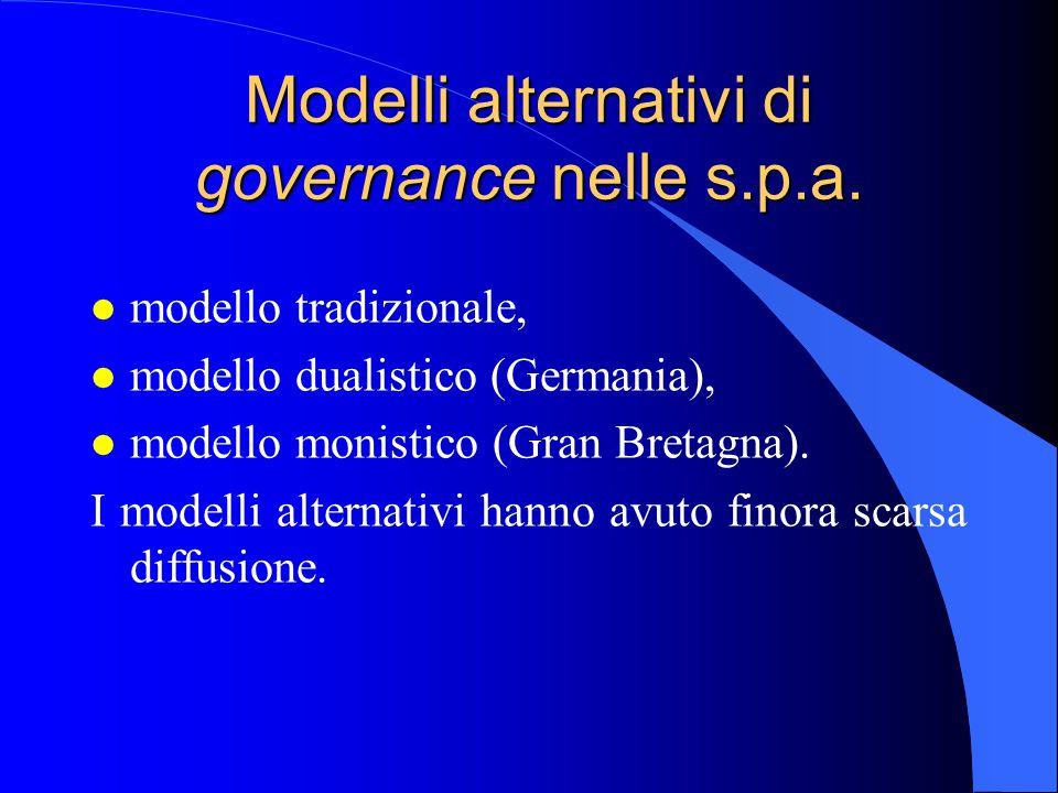 Modelli alternativi di governance nelle s.p.a.