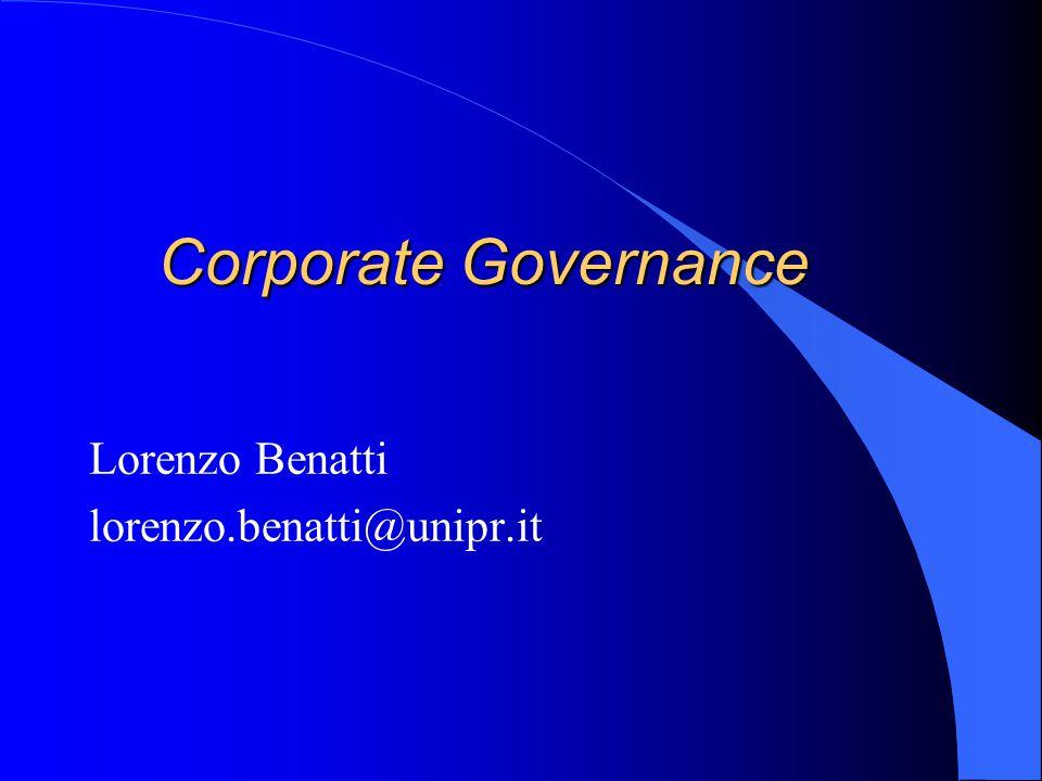 Corporate Governance Lorenzo Benatti lorenzo.benatti@unipr.it