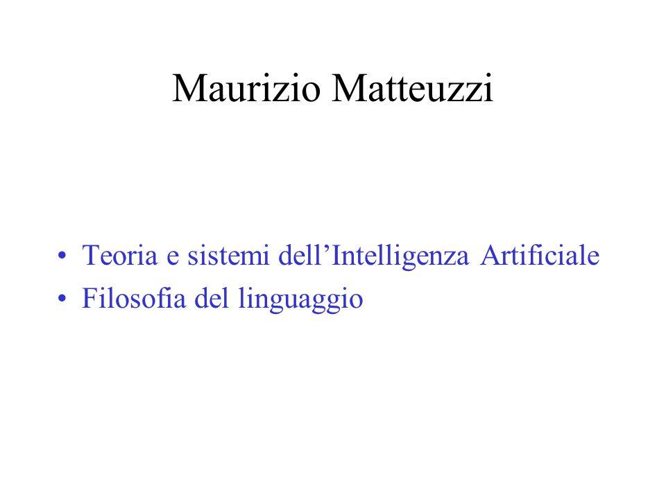Maurizio Matteuzzi Teoria e sistemi dell'Intelligenza Artificiale Filosofia del linguaggio