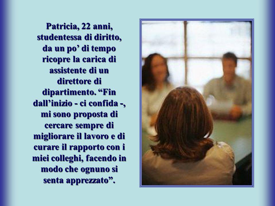 """Patricia, 22 anni, studentessa di diritto, da un po' di tempo ricopre la carica di assistente di un direttore di dipartimento. """"Fin dall'inizio - ci c"""