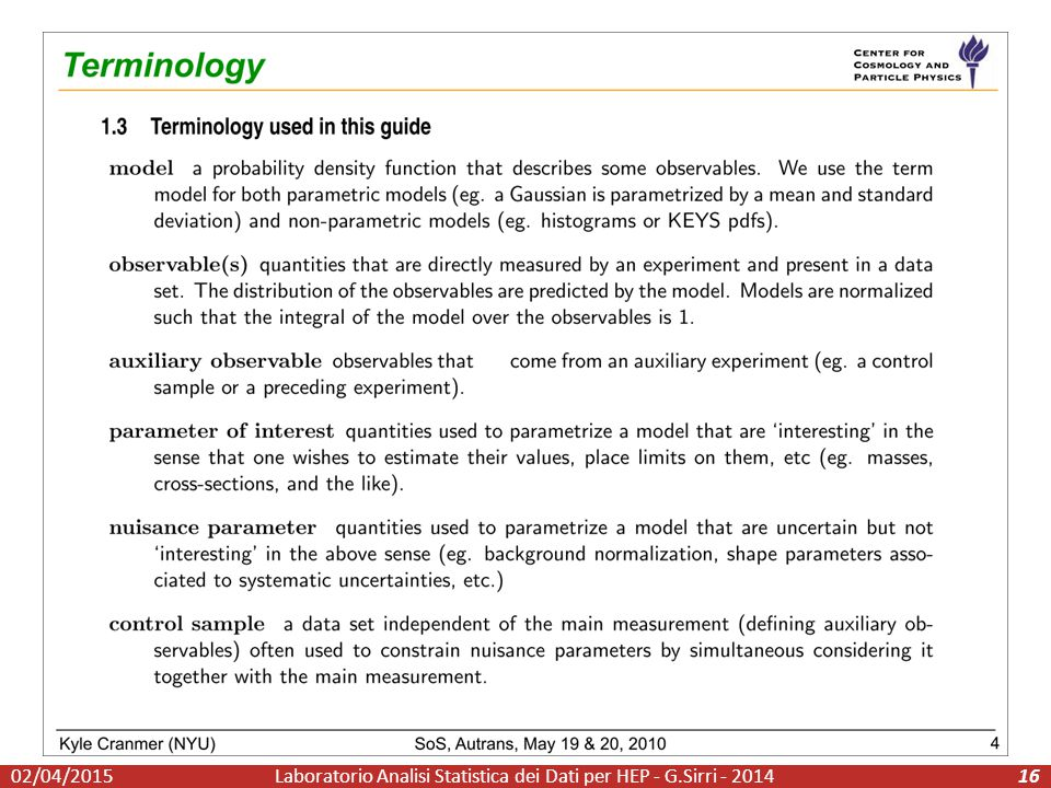 Laboratorio Analisi Statistica dei Dati per HEP - G.Sirri - 20141602/04/2015