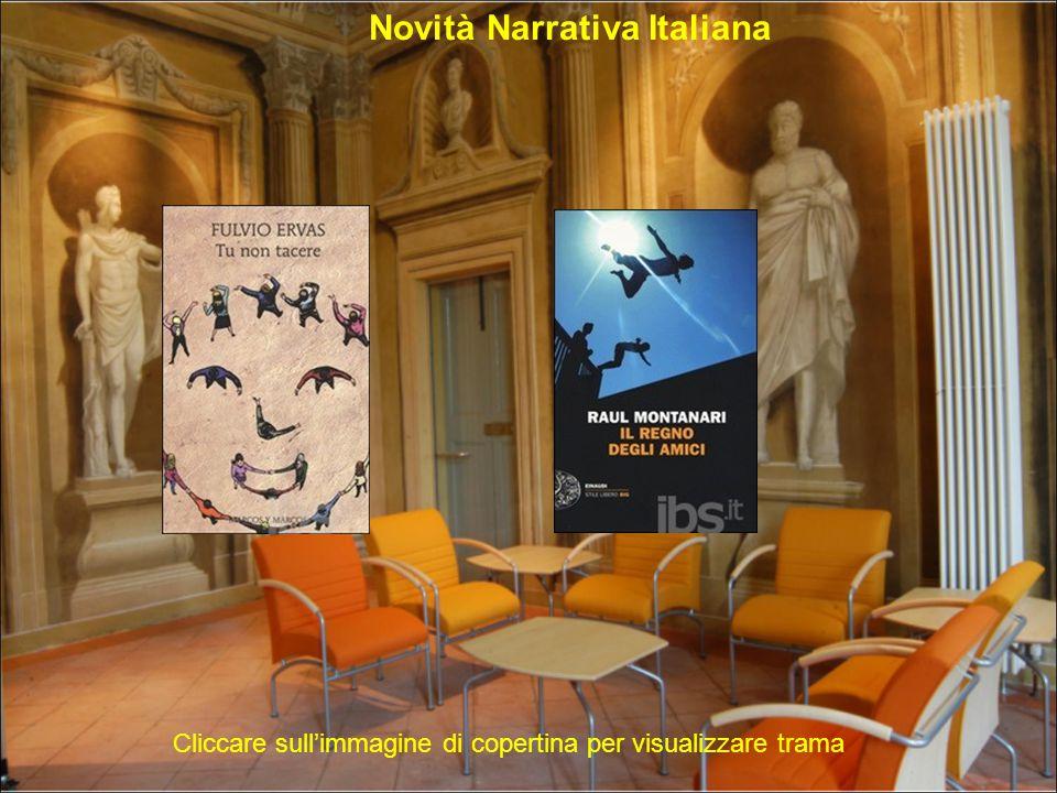 Novità Narrativa Straniera Cliccare sull immagine di copertina per visualizzare trama