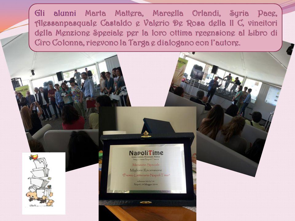Gli alunni Marta Mattera, Marcella Orlandi, Syria Pace, Alessanpasquale Castaldo e Valerio De Rosa della II C, vincitori della Menzione Speciale per l