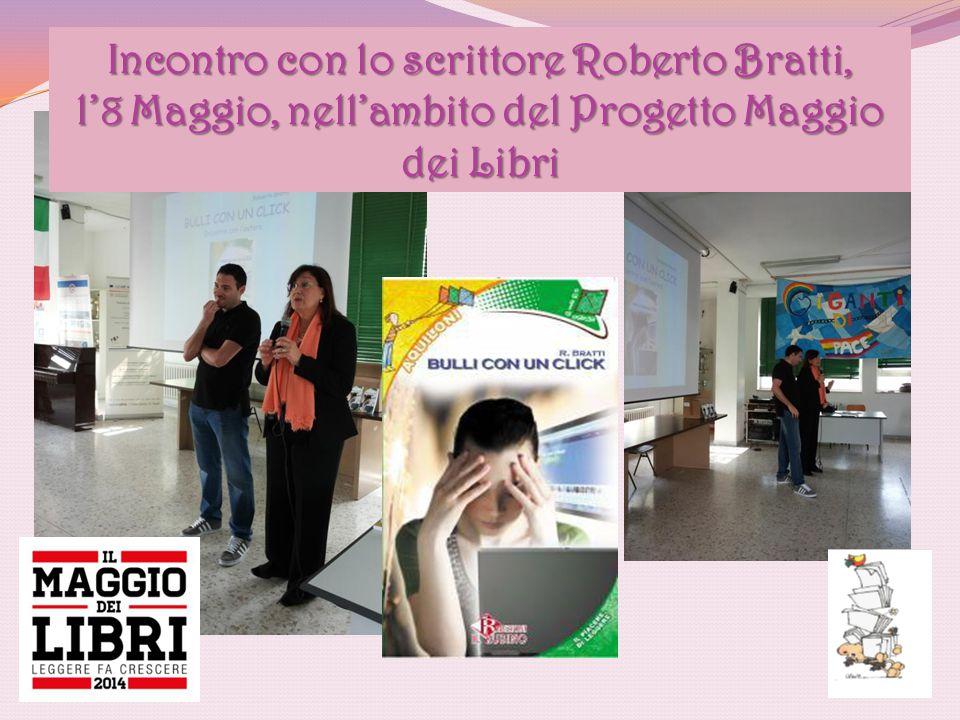 Incontro con lo scrittore Roberto Bratti, l'8 Maggio, nell'ambito del Progetto Maggio dei Libri
