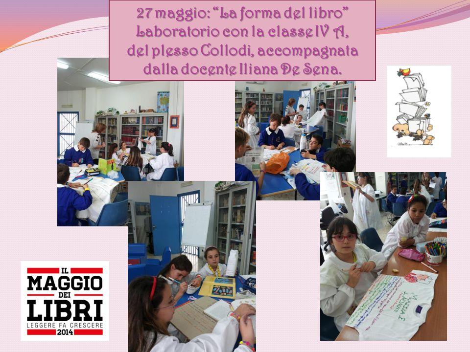 """27 maggio: """"La forma del libro"""" Laboratorio con la classe IV A, del plesso Collodi, accompagnata dalla docente Iliana De Sena."""