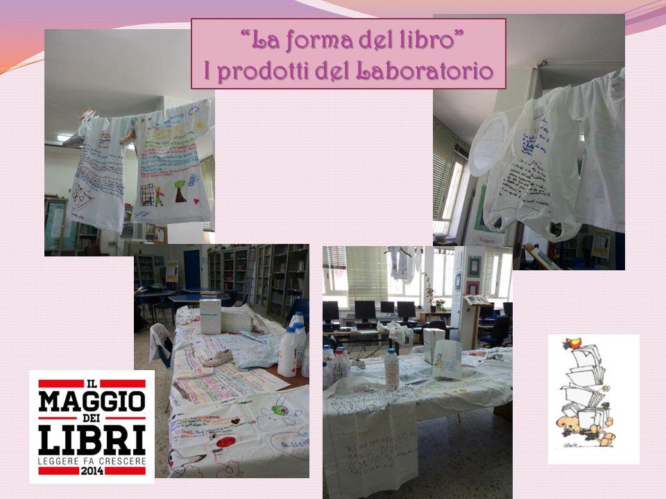 """""""La forma del libro"""" """"La forma del libro"""" I prodotti del Laboratorio"""