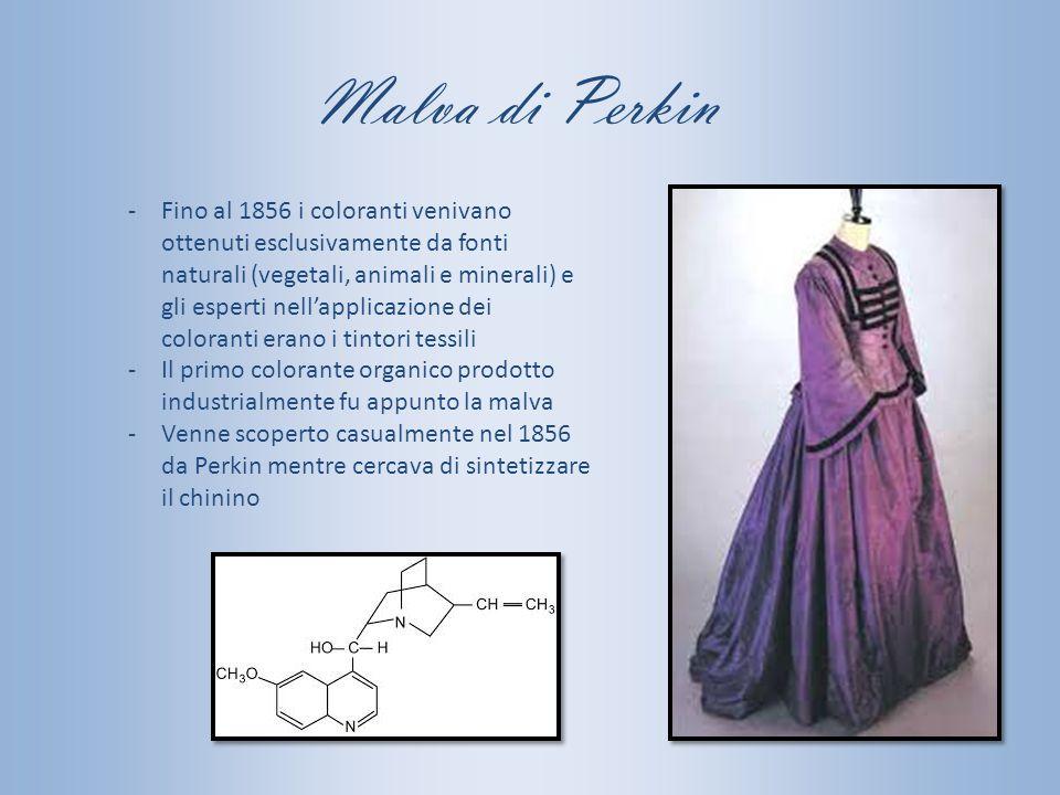Malva di Perkin -Fino al 1856 i coloranti venivano ottenuti esclusivamente da fonti naturali (vegetali, animali e minerali) e gli esperti nell'applica