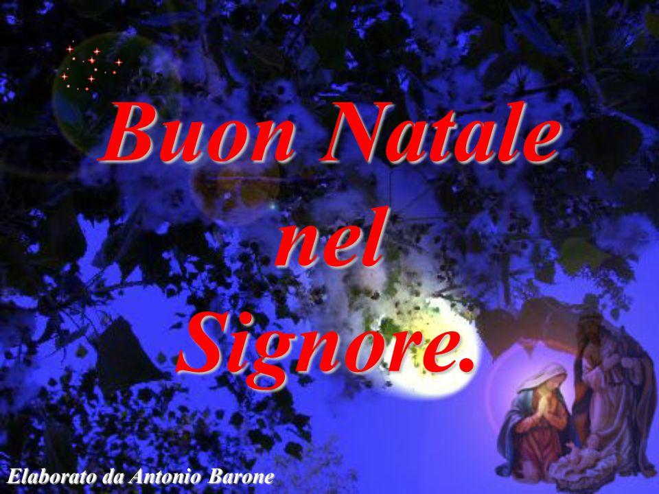 Elaborato da Antonio Barone Buon Natale nelSignore.