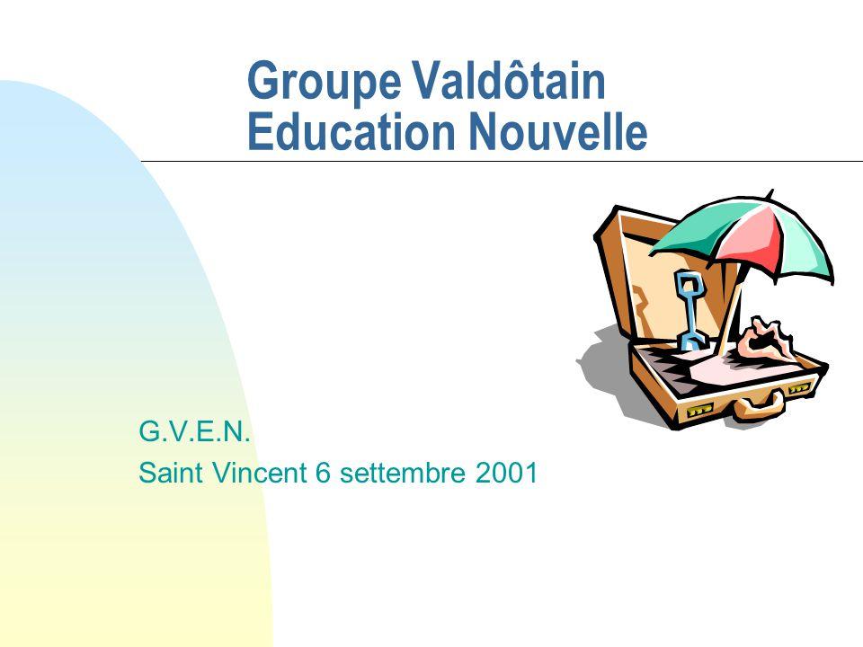 Groupe Valdôtain Education Nouvelle G.V.E.N. Saint Vincent 6 settembre 2001