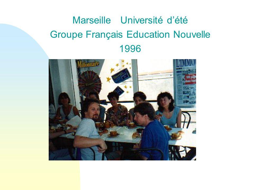Marseille Université d'été Groupe Français Education Nouvelle 1996