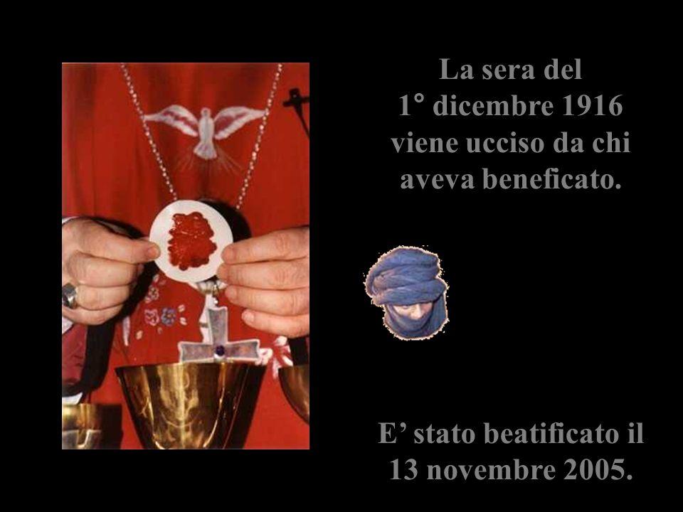 La sera del 1° dicembre 1916 viene ucciso da chi aveva beneficato. E' stato beatificato il 13 novembre 2005.