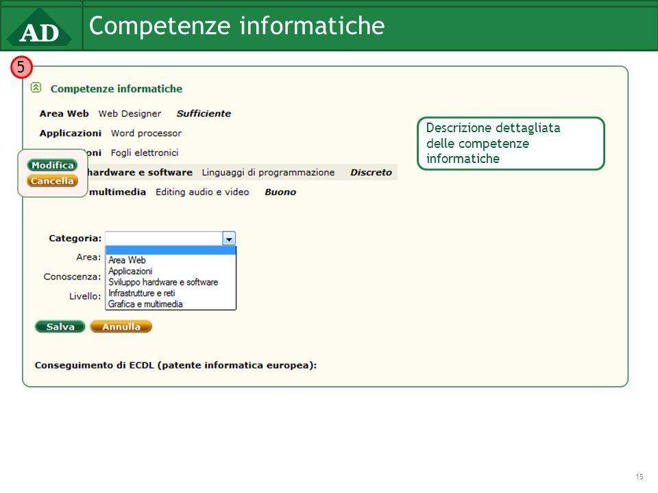 Competenze informatiche 15 5 Descrizione dettagliata delle competenze informatiche