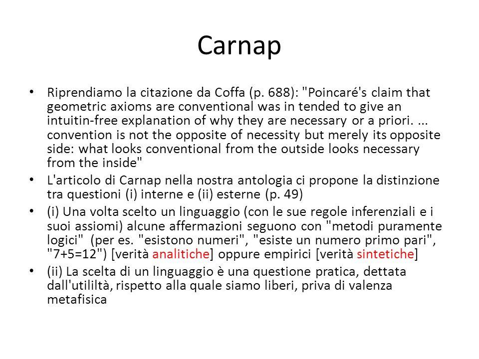 Carnap Riprendiamo la citazione da Coffa (p. 688):