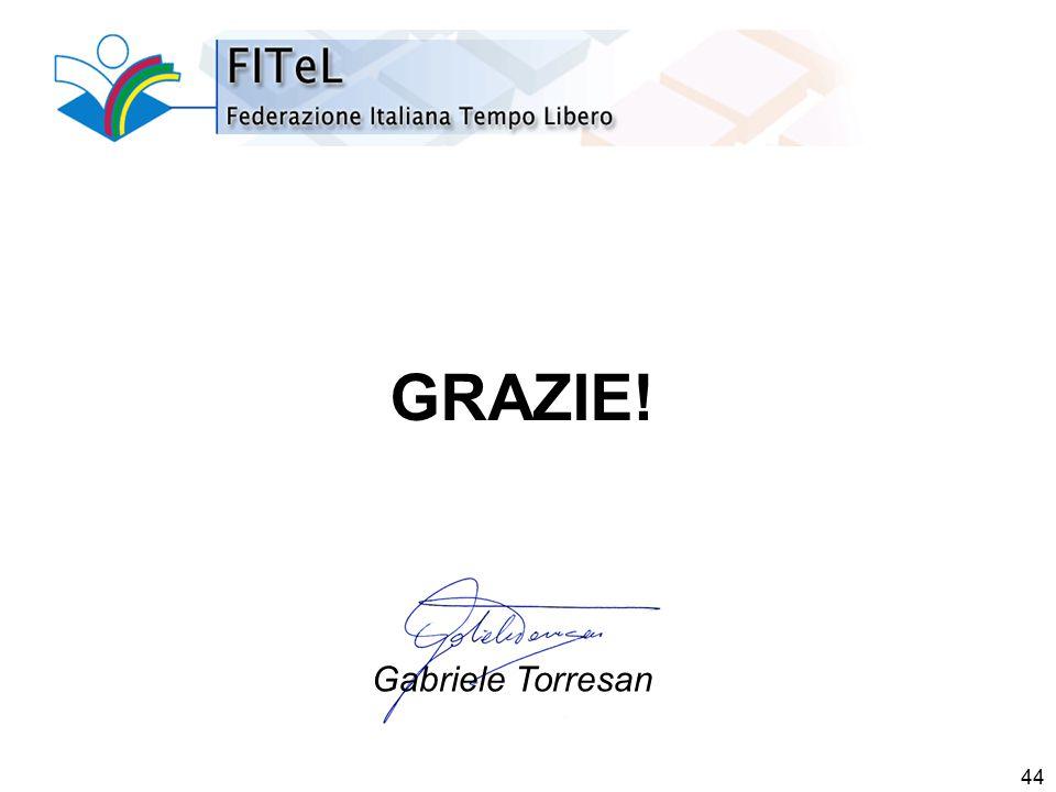 44 GRAZIE! Gabriele Torresan