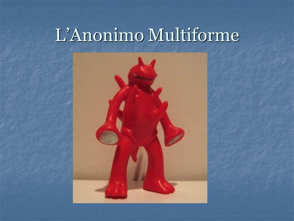 L'Anonimo Multiforme