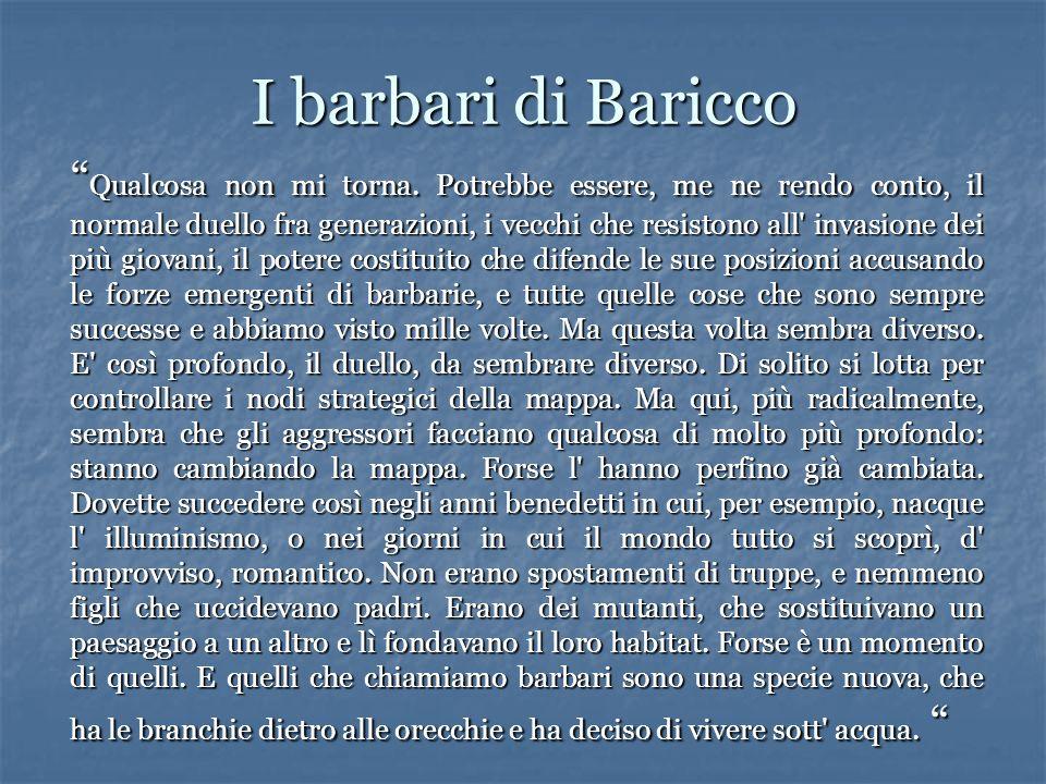 I barbari di Baricco Qualcosa non mi torna.