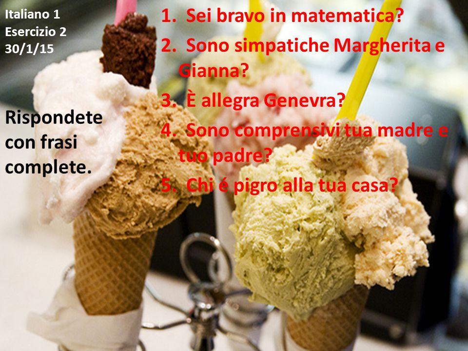 Italiano 1 Esercizio 3 2/2/15 1.Com'è Dante. 2.Com'è Clara.