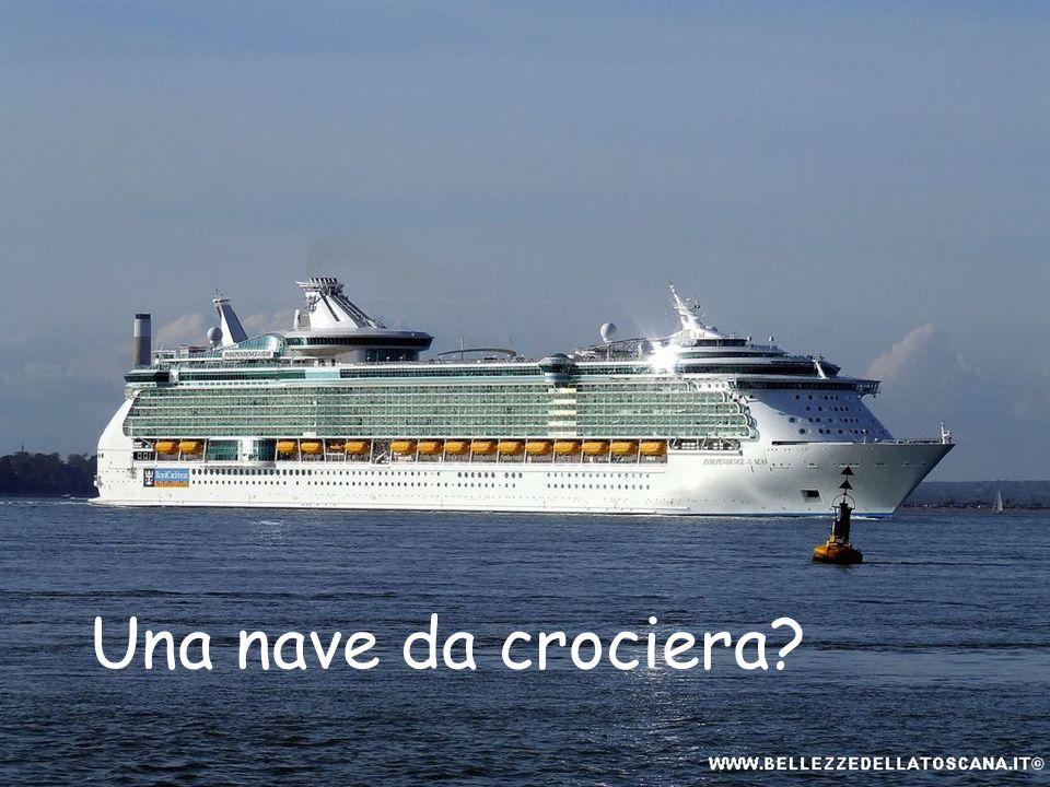 Una nave da crociera?