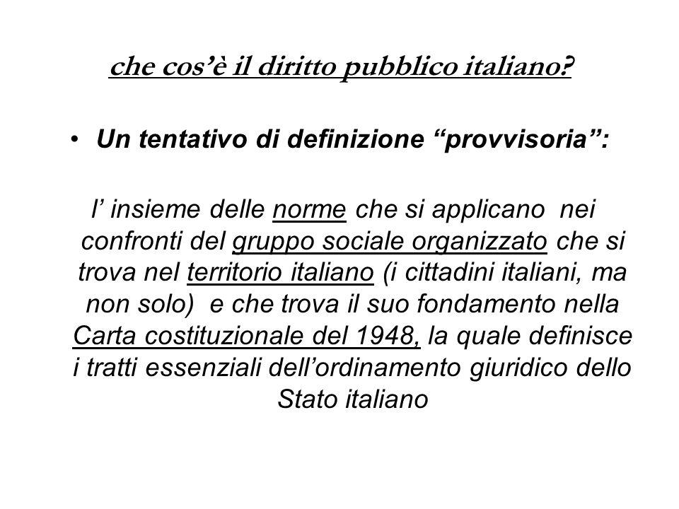 """che cos'è il diritto pubblico italiano? Un tentativo di definizione """"provvisoria"""": l' insieme delle norme che si applicano nei confronti del gruppo so"""