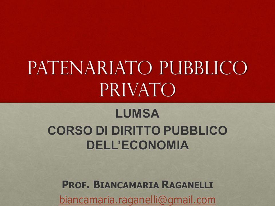 Patenariato pubblico privato LUMSA CORSO DI DIRITTO PUBBLICO DELL'ECONOMIA P ROF.