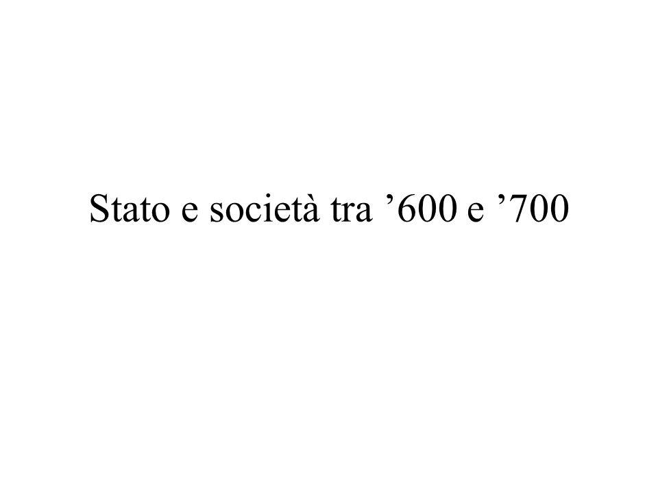 Stato e società tra '600 e '700