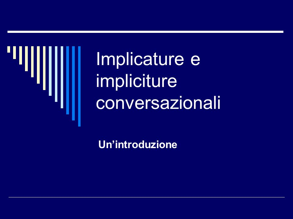 Implicature e impliciture conversazionali Un'introduzione