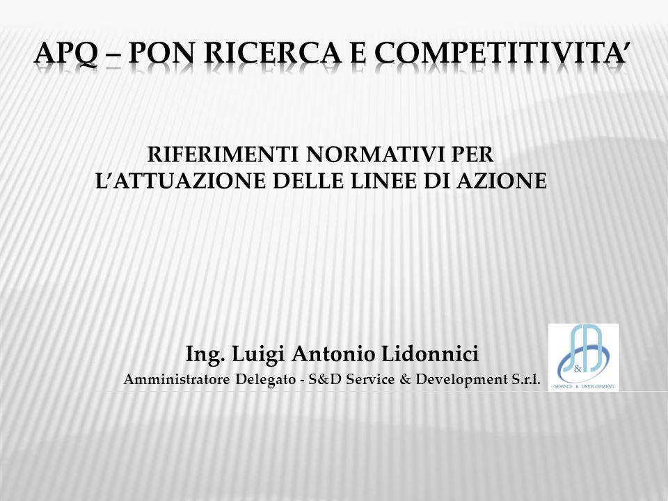 RIFERIMENTI NORMATIVI PER L'ATTUAZIONE DELLE LINEE DI AZIONE Ing.