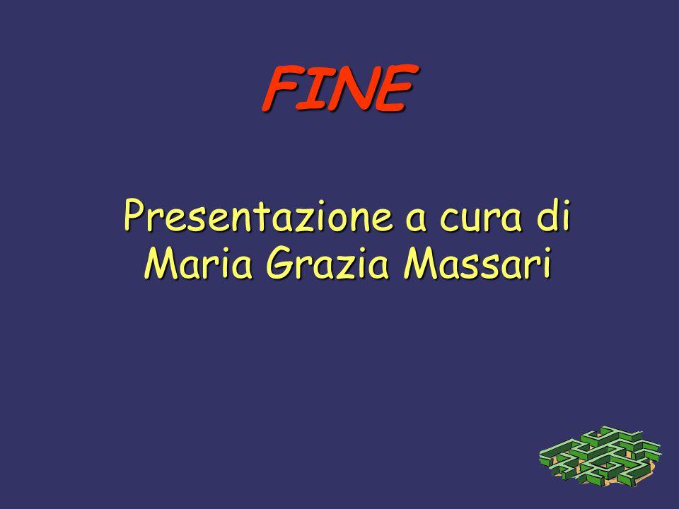FINE Presentazione a cura di Maria Grazia Massari