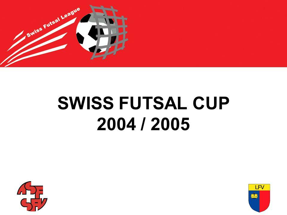 SWISS FUTSAL CUP 2004 / 2005