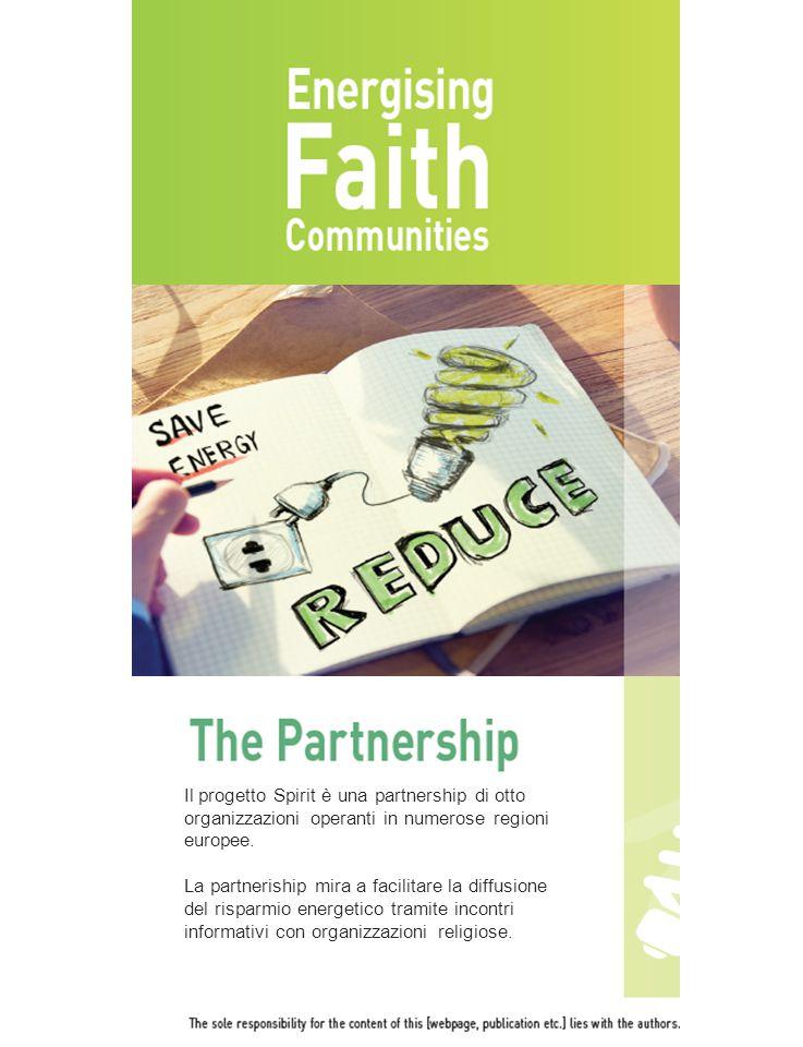 Il progetto Spirit è una partnership di otto organizzazioni operanti in numerose regioni europee. La partneriship mira a facilitare la diffusione del