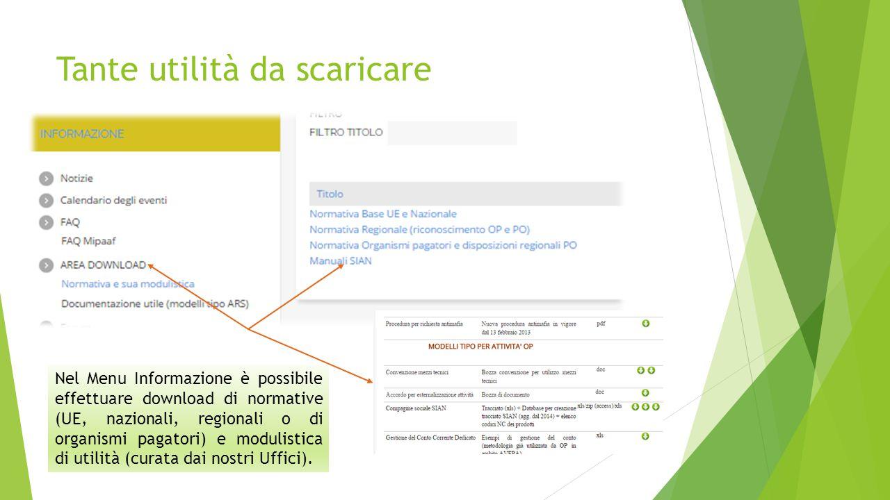 Tante utilità da scaricare Nel Menu Informazione è possibile effettuare download di normative (UE, nazionali, regionali o di organismi pagatori) e modulistica di utilità (curata dai nostri Uffici).