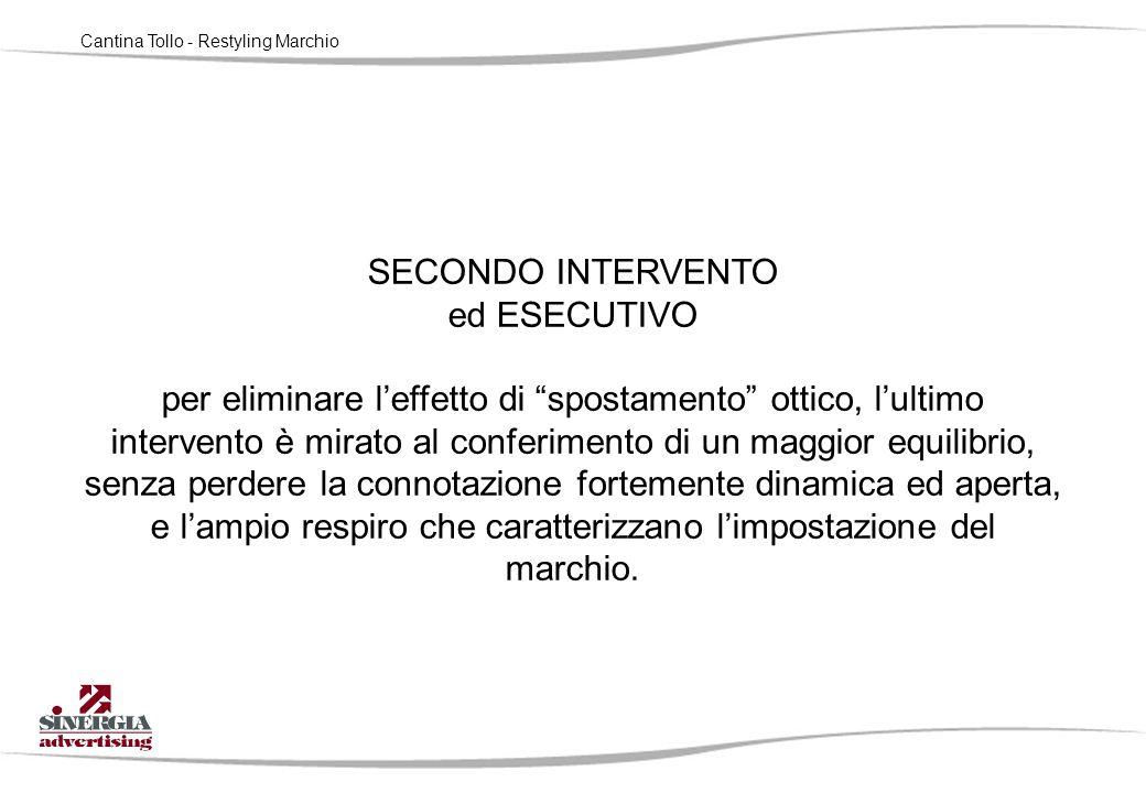 """Cantina Tollo - Restyling Marchio SECONDO INTERVENTO ed ESECUTIVO per eliminare l'effetto di """"spostamento"""" ottico, l'ultimo intervento è mirato al con"""