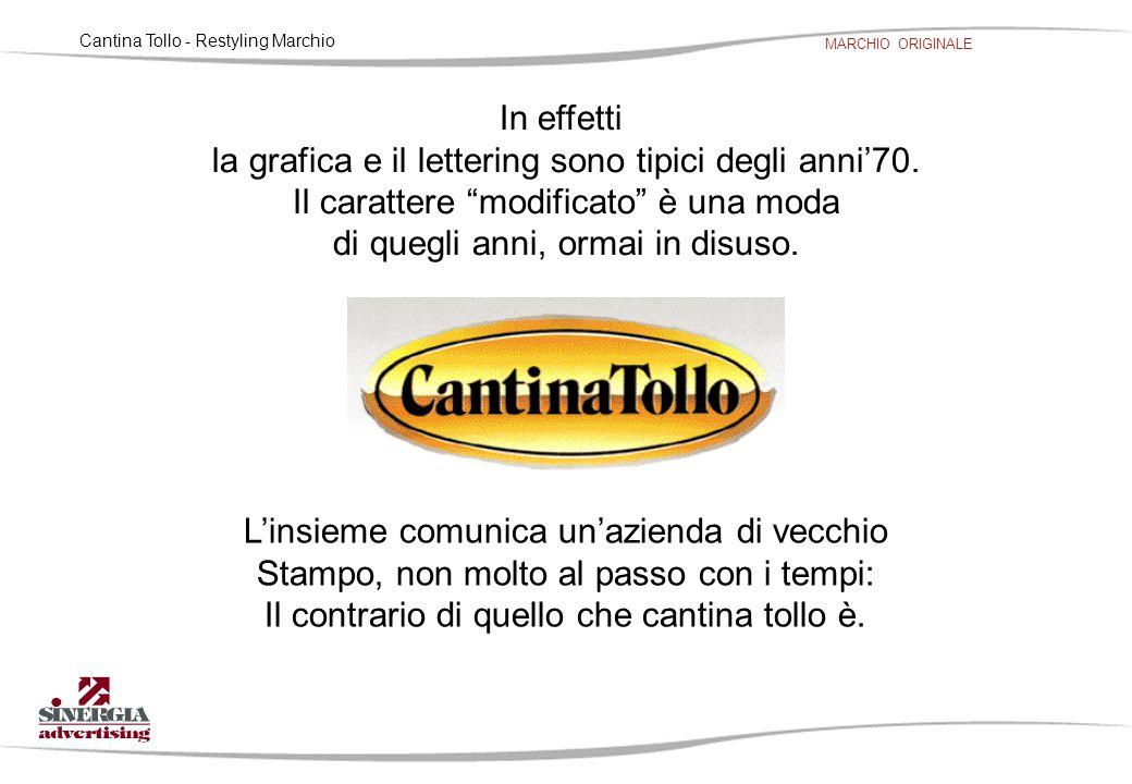 """Cantina Tollo - Restyling Marchio MARCHIO ORIGINALE In effetti la grafica e il lettering sono tipici degli anni'70. Il carattere """"modificato"""" è una mo"""