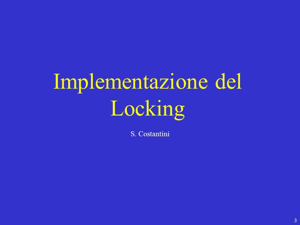 3 Implementazione del Locking S. Costantini