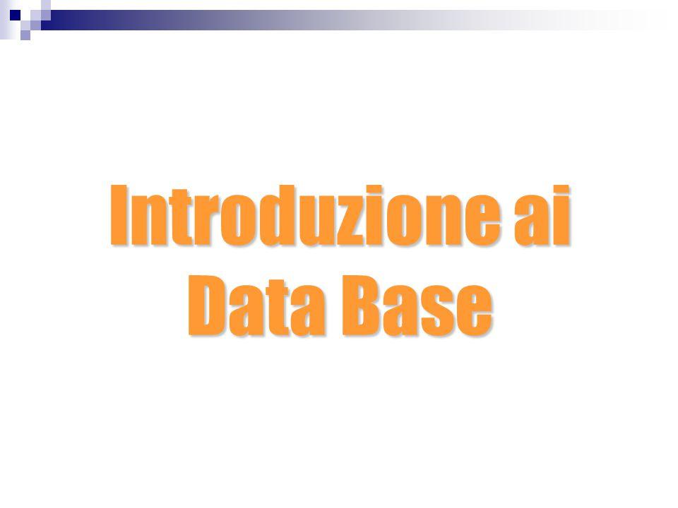 Introduzione ai Data Base