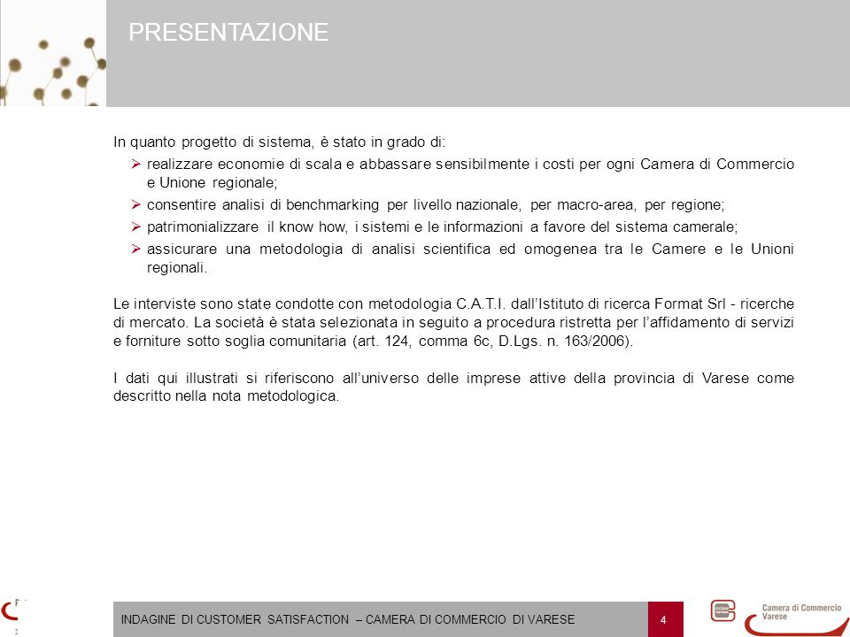 INDAGINE DI CUSTOMER SATISFACTION – CAMERA DI COMMERCIO DI VARESE 75 NOTA METODOLOGICA