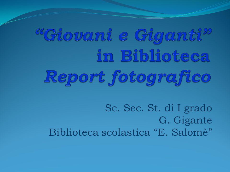 """Sc. Sec. St. di I grado G. Gigante Biblioteca scolastica """"E. Salomè"""""""