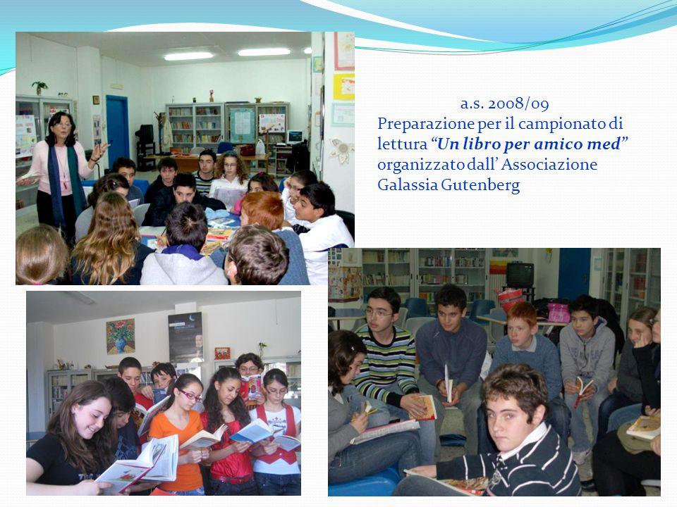 """a.s. 2008/09 Preparazione per il campionato di lettura """"Un libro per amico med"""" organizzato dall' Associazione Galassia Gutenberg"""