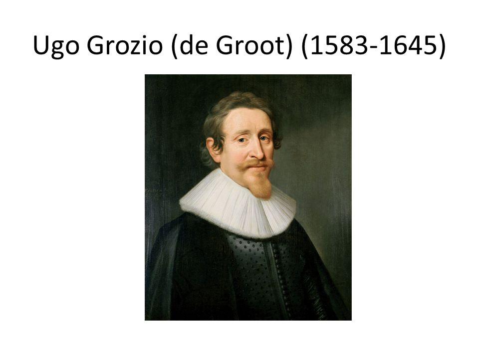 Ugo Grozio (de Groot) (1583-1645)