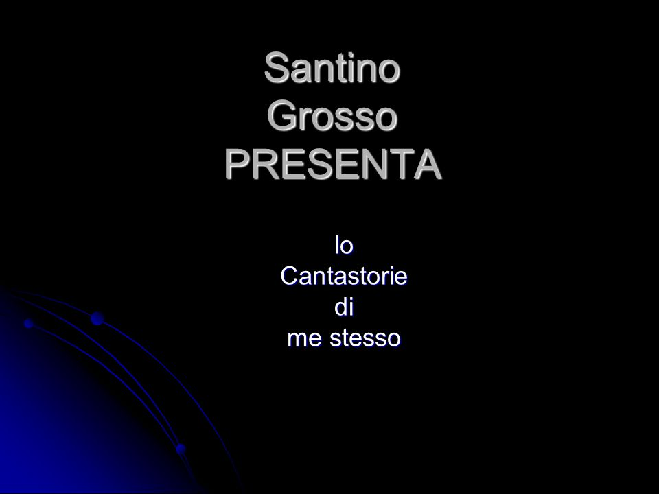 Ciao sono Santino,sono nato nel 2000 ad Acri.
