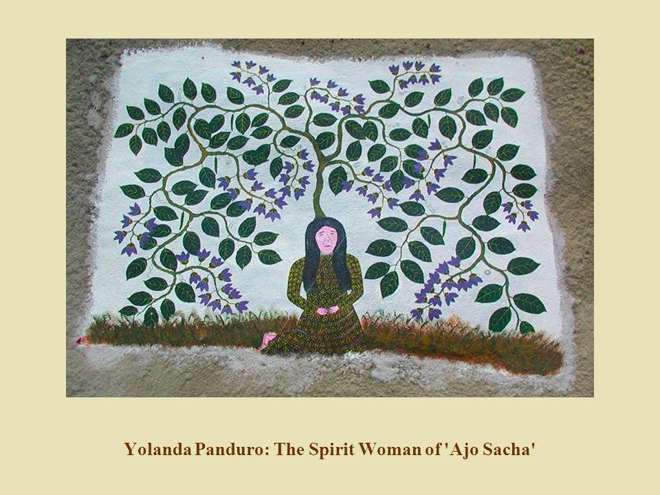 Yolanda Panduro: The Spirit Woman of 'Ajo Sacha'
