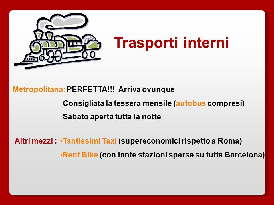 Trasporti interni Metropolitana: PERFETTA!!.