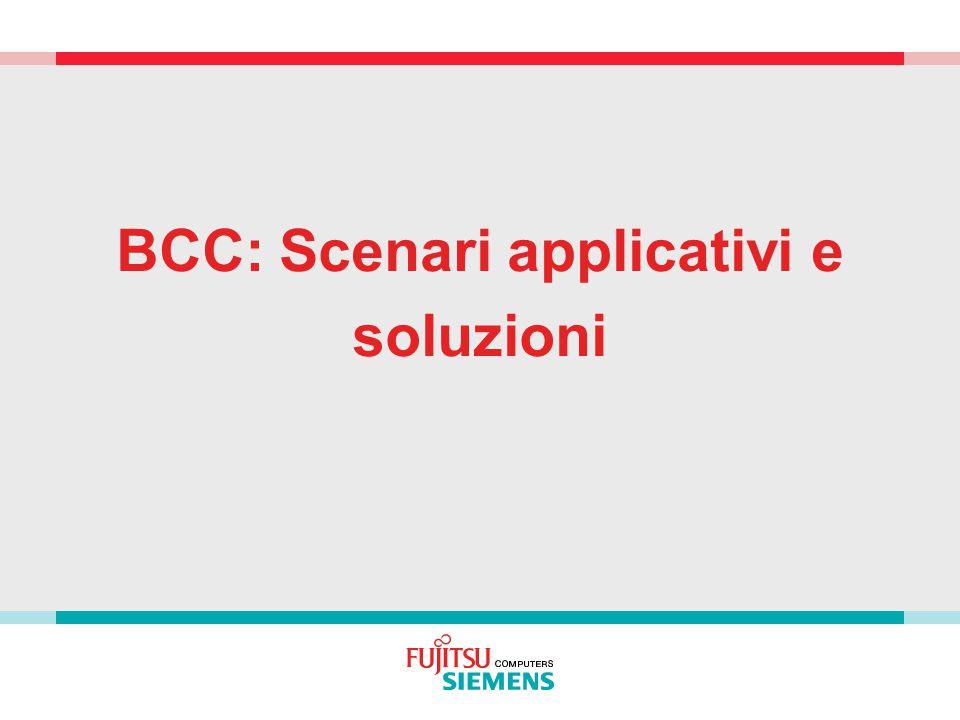 BCC: Scenari applicativi e soluzioni