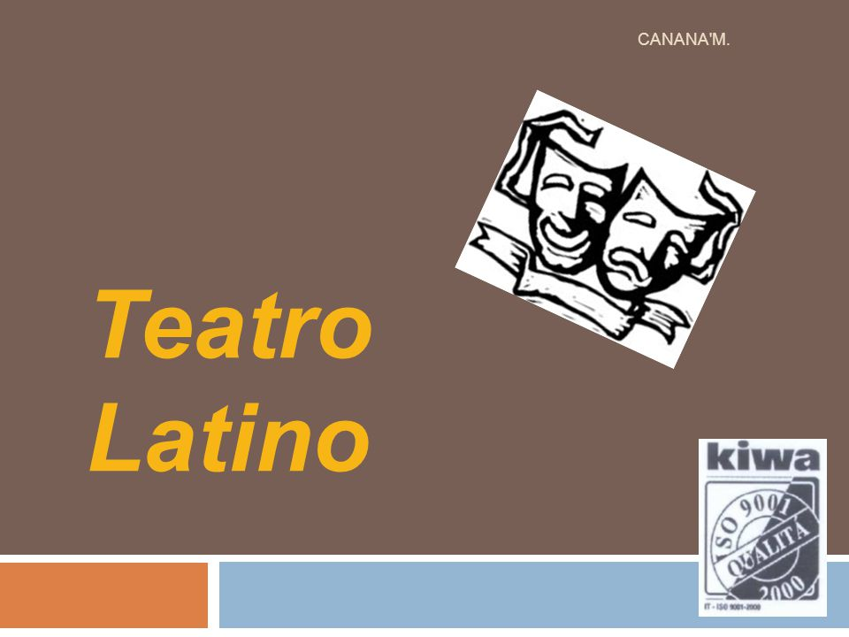 Teatro Latino CANANA'M.