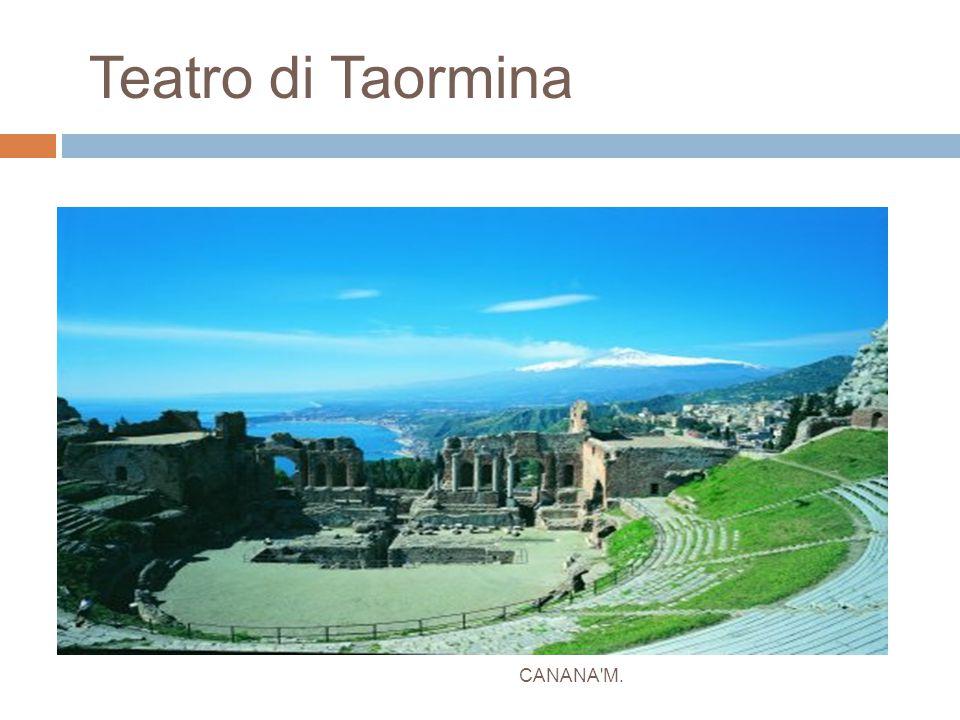 Teatro di Taormina CANANA'M.
