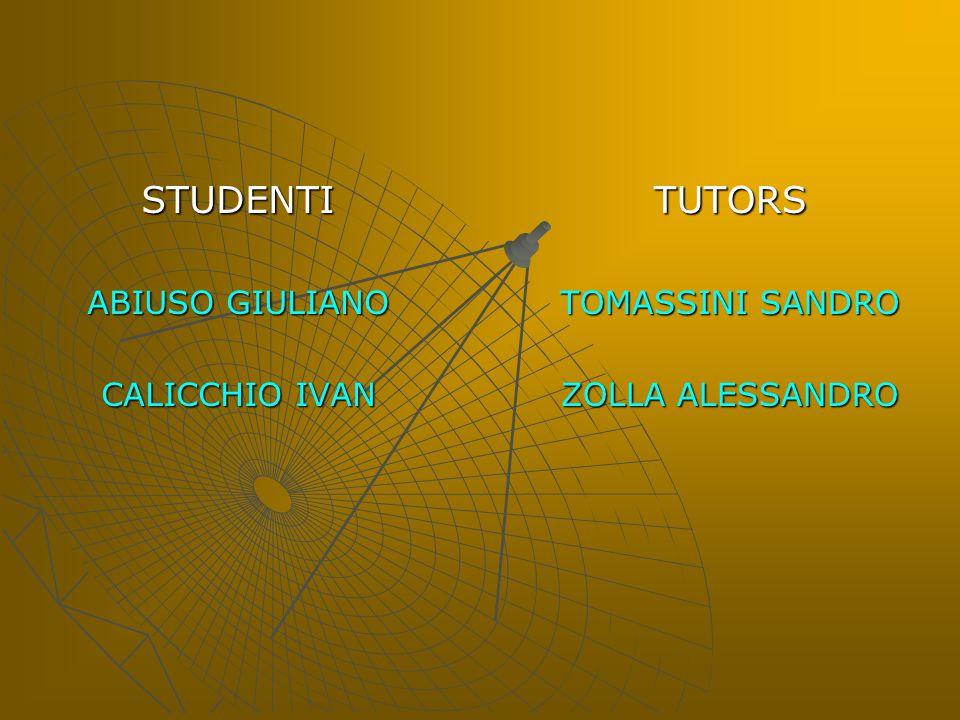STUDENTI ABIUSO GIULIANO CALICCHIO IVAN TUTORS TOMASSINI SANDRO ZOLLA ALESSANDRO