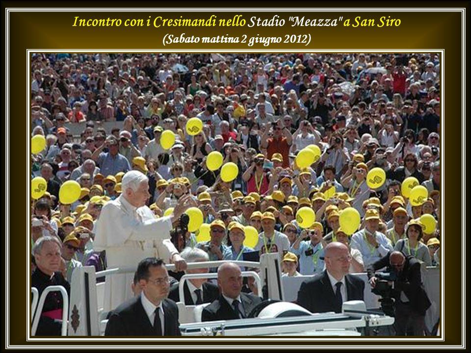 Incontro con i Cresimandi nello Stadio Meazza a San Siro -Milano (Sabato mattina 2 giugno 2012)