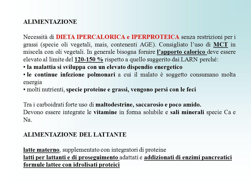 ALIMENTAZIONE Necessità di DIETA IPERCALORICA e IPERPROTEICA senza restrizioni per i grassi (specie oli vegetali, mais, contenenti AGE). Consigliato l