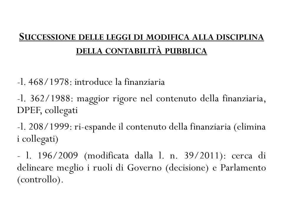 S UCCESSIONE DELLE LEGGI DI MODIFICA ALLA DISCIPLINA DELLA CONTABILITÀ PUBBLICA -l.